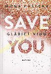Glābiet viņu / save You