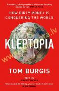 Kleptopia : How Dirty Money is Conquering the World