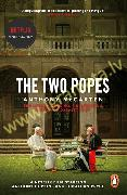 Two Popes : Official Tie-in to Major New Film Starring Sir Anthony Hopkins, The