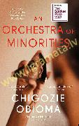 Orchestra of Minorities : Shortlisted for the Booker Prize 2019