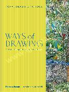 Ways of Drawing : Artists' Perspectives and Practices