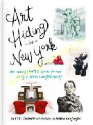 Art Hiding in New York: An Illustrated Guide to the City's Secret Masterpieces