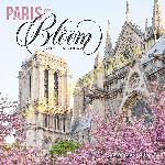 Paris in Bloom 2020 Wall Calendar