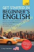 Beginner's English (Learn AMERICAN English as a Foreign Language) : A short four-skill foundation co