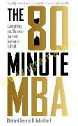 80 Minute MBA : Everything You'll Never Learn at Business School