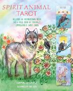 Spirit Animal Tarot : Includes an Inspirational Book and a Full Deck of Specially Commissioned Tarot