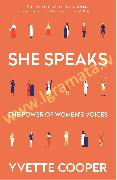 She Speaks : The Power of Women's Voices
