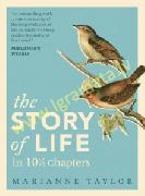The Story of Life in 101/2 Chapters