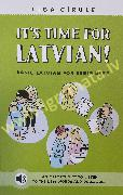 It s Time for Latvian