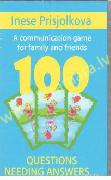 100 questions needing answers... A communication game for family and friends
