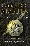 Dance with Dragons: Part 1...
