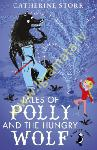 Tales of Polly and the Hungry...