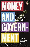 Money and Government : A...