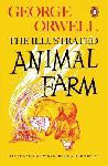 Animal Farm : The Illustrated...