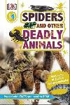 Spiders and Other Deadly...