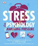 Stress The Psychology of...