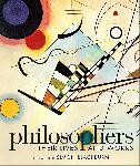 Philosophers: Their Lives and...