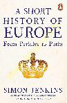 Short History of Europe : From...