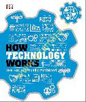 How Technology Works : The...
