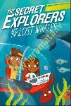 Secret Explorers and the Lost...