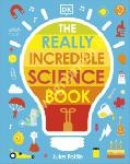 The Really Incredible Science...