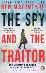 Spy and the Traitor : The...