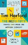 Next Fifty Things that Made the Modern Economy