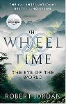 Eye Of The World: Book 1 of the Wheel of Time