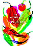 An Anarchy of Chillies:...
