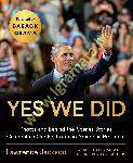 Yes We Did : Photos and...