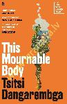 This Mournable Body :...
