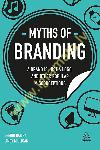 Myths of Branding : A Brand is...