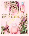 Complete Guide to Self Care :...