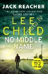 No Middle Name : The Complete...
