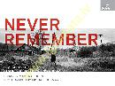 Never Remember: Searching for...