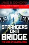 Strangers on a Bridge : The...