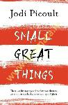 Small Great Things : The...