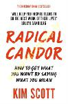 Radical Candor : How to Get...