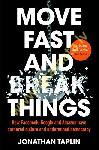Move Fast and Break Things :...