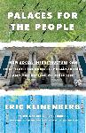 Palaces for the People : How...