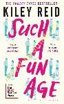 Such a Fun Age : Longlisted...