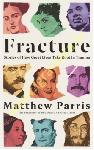 Fracture : Stories of How...