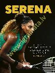 Serena : A graphic biography...