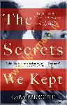 Secrets We Kept, The