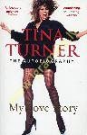 Tina Turner: My Love Story...