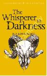 The Whisperer in Darkness :...