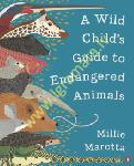 A Wild Child's Guide to...