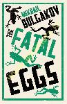 The Fatal Eggs: New...