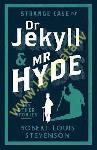 Strange Case of Dr Jekyll and...