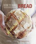How to Make Bread :...